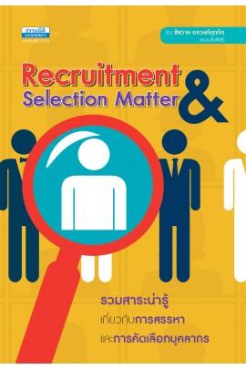 Recruitment &Selection Matter